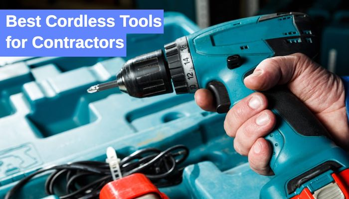 Best Cordless Tools for Contractors-home